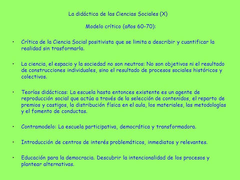 La didáctica de las Ciencias Sociales (X)