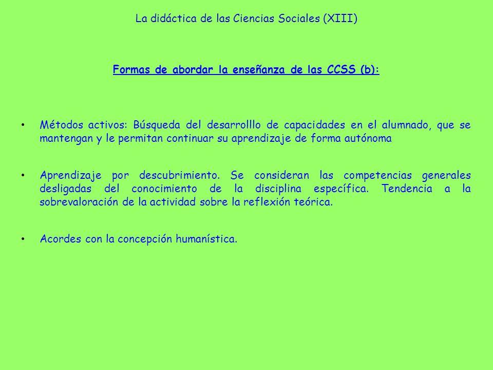La didáctica de las Ciencias Sociales (XIII)