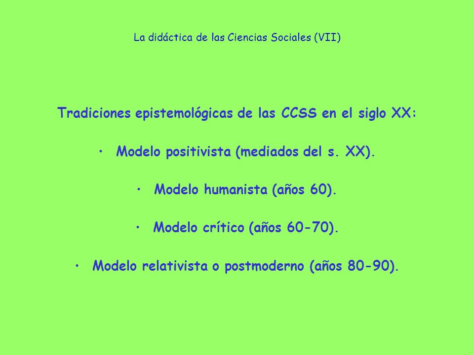 La didáctica de las Ciencias Sociales (VII)
