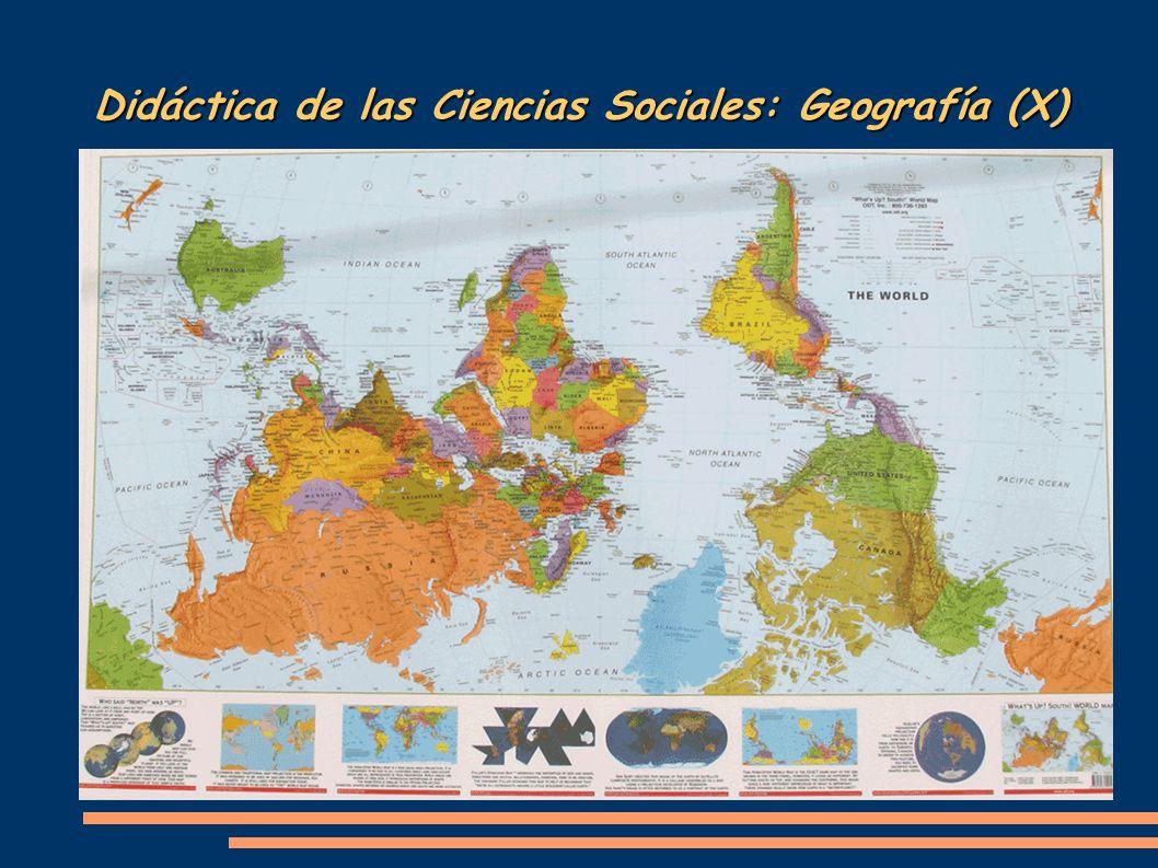 Didáctica de las Ciencias Sociales: Geografía (X)