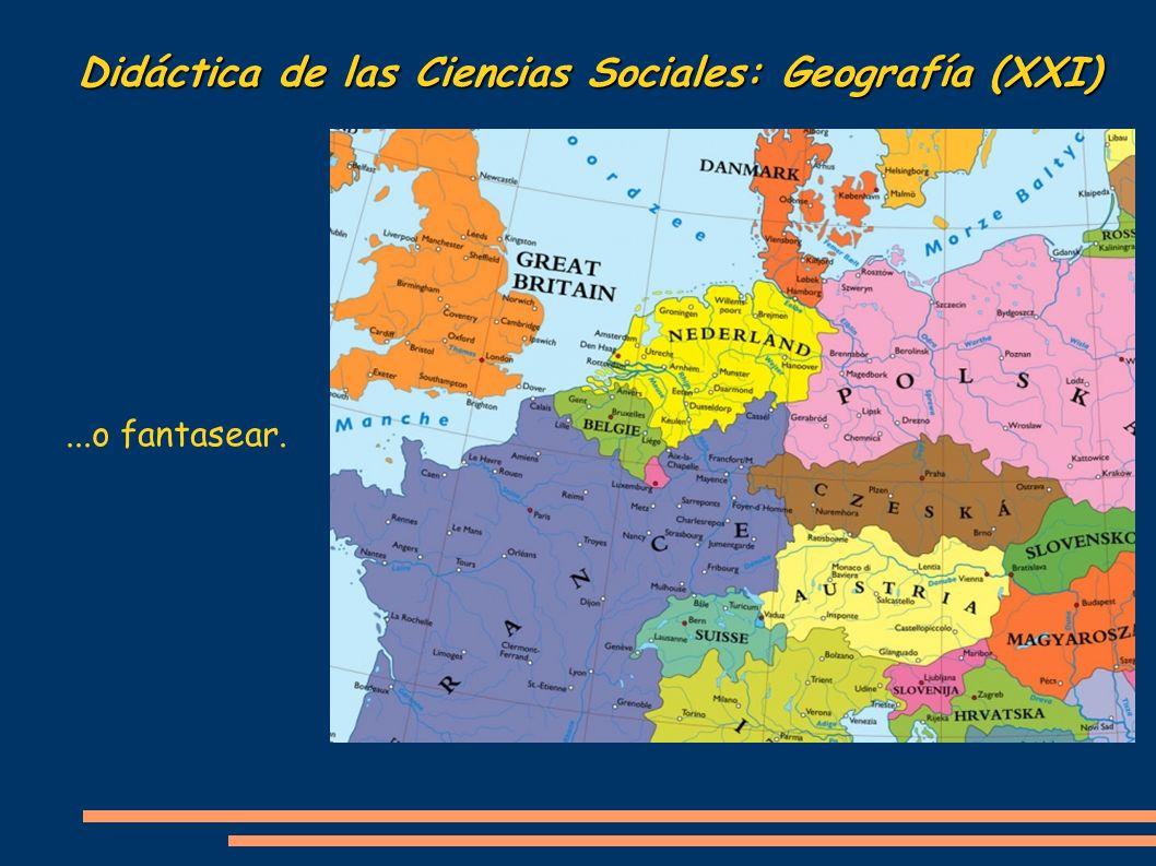 Didáctica de las Ciencias Sociales: Geografía (XXI)