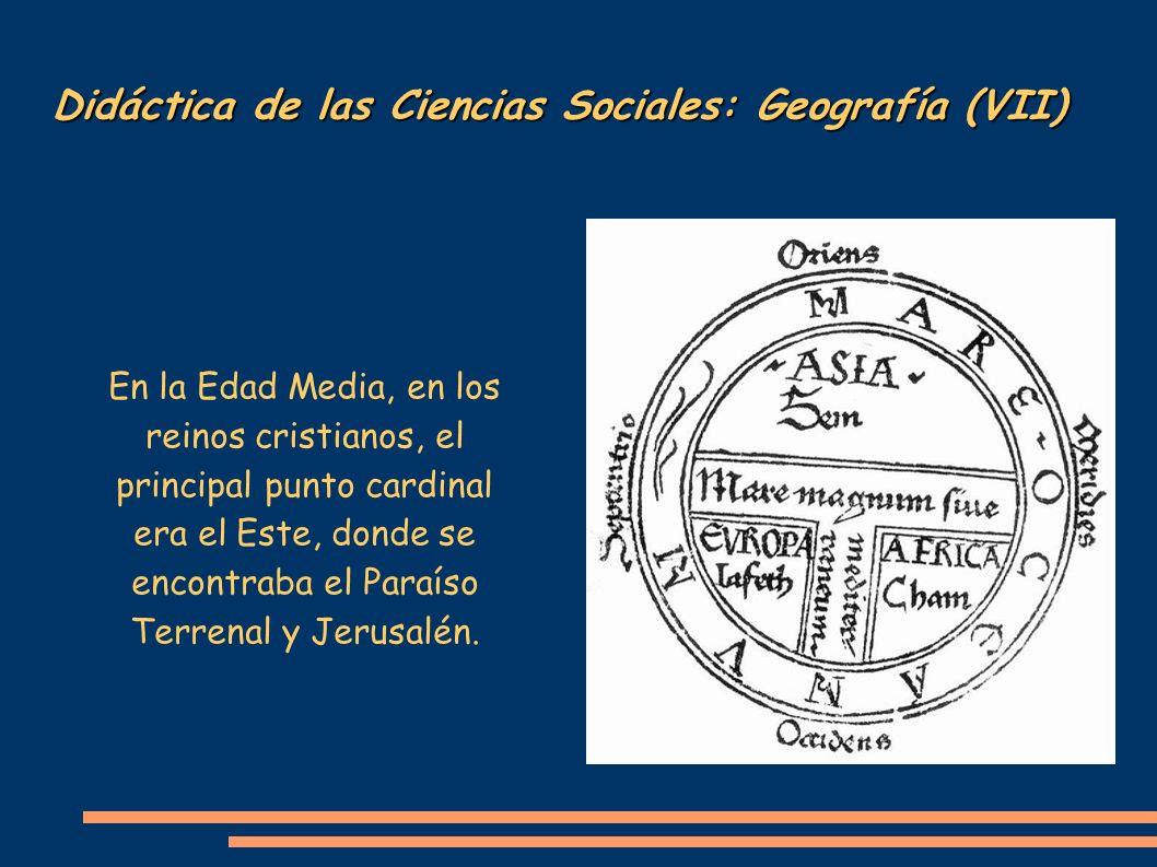 Didáctica de las Ciencias Sociales: Geografía (VII)