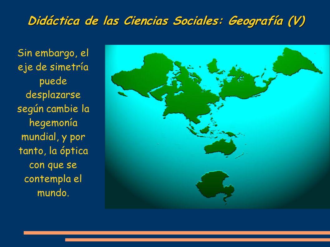 Didáctica de las Ciencias Sociales: Geografía (V)