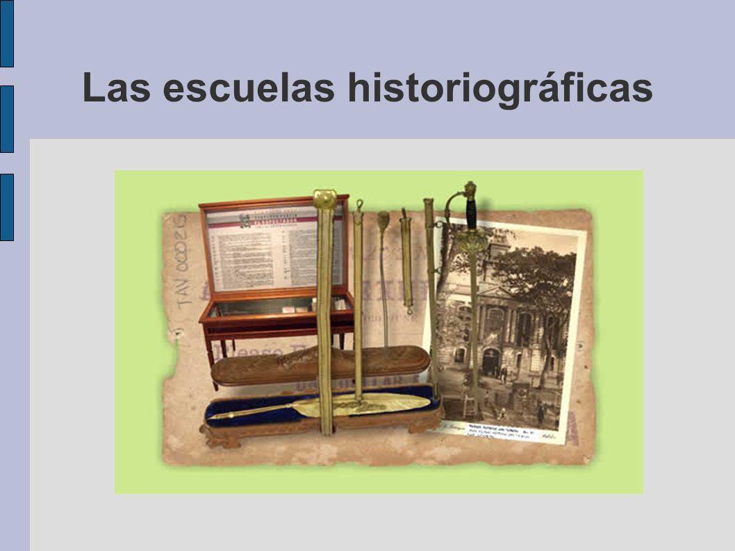Las escuelas historiográficas