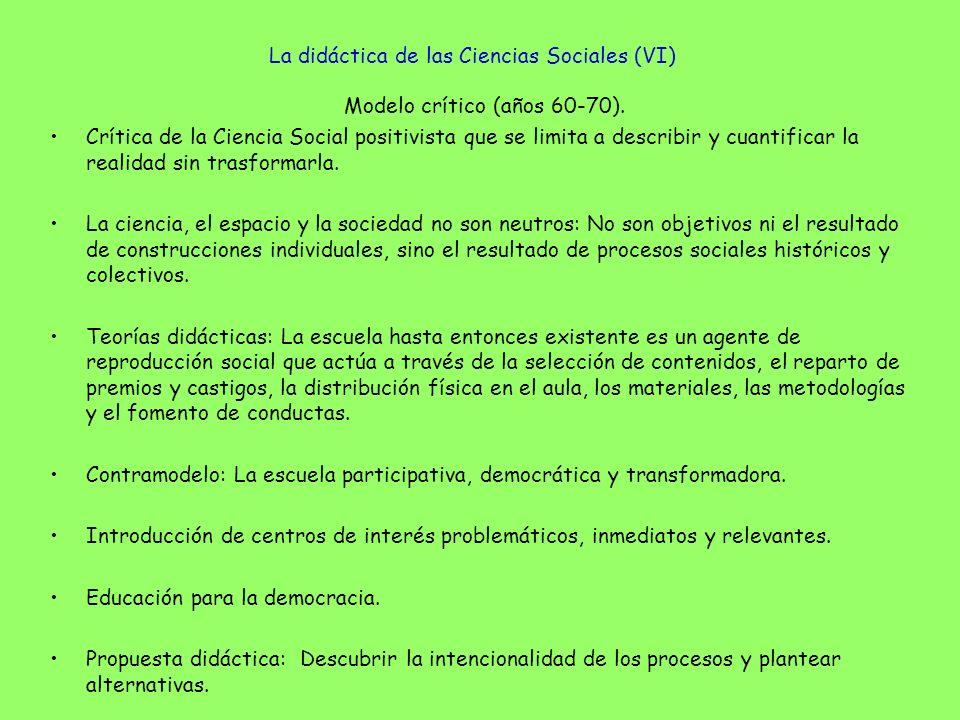 La didáctica de las Ciencias Sociales (VI)