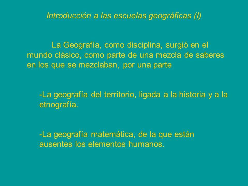 Introducción a las escuelas geográficas (I)