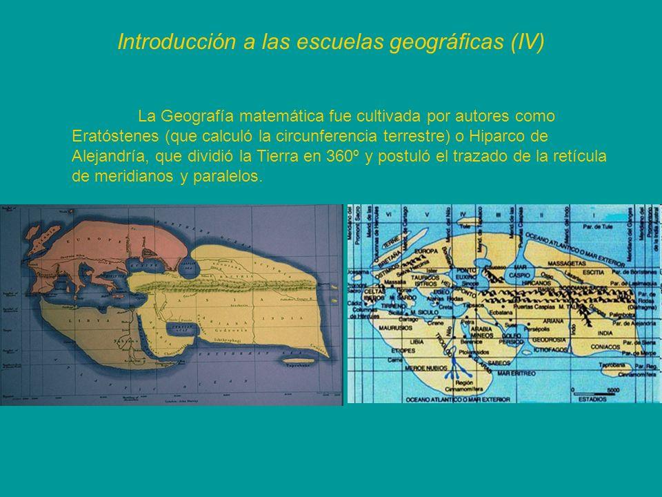 Introducción a las escuelas geográficas (IV)