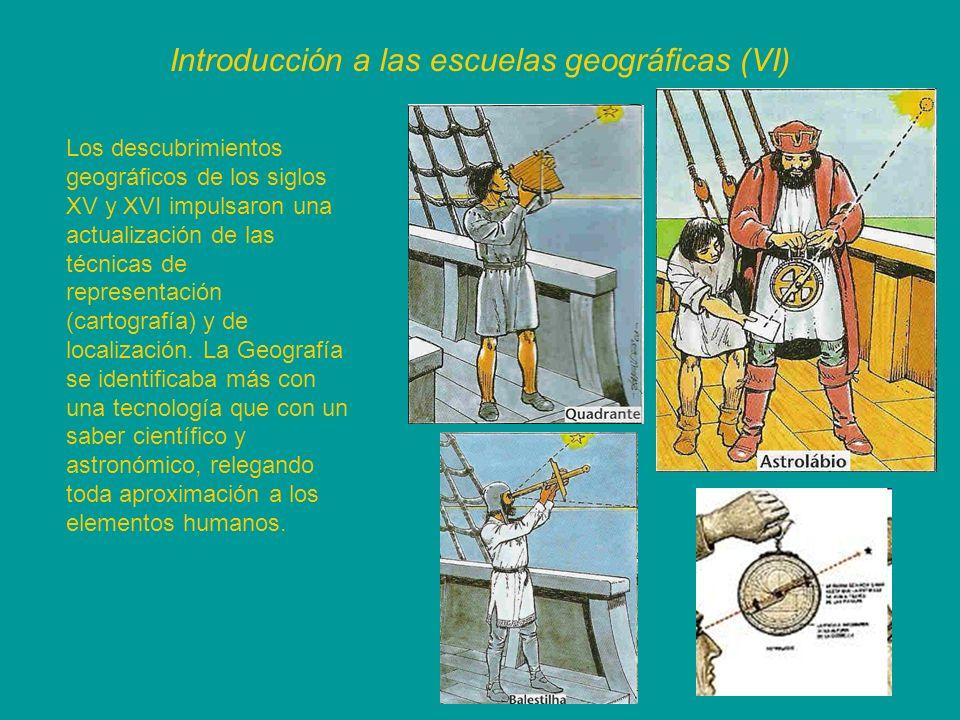 Introducción a las escuelas geográficas (VI)