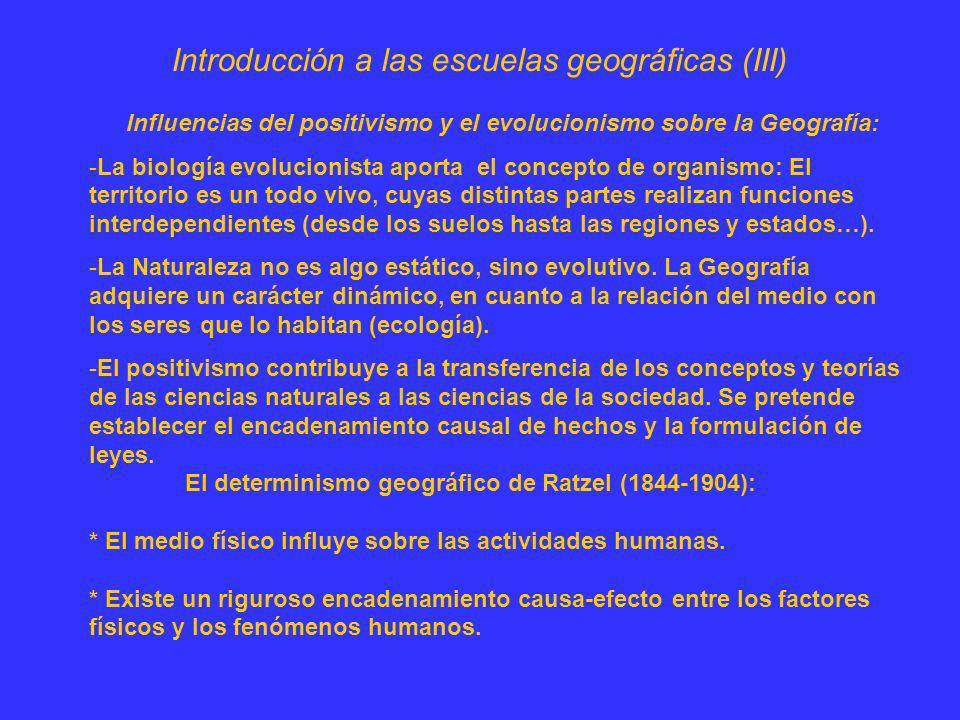 Introducción a las escuelas geográficas (III)
