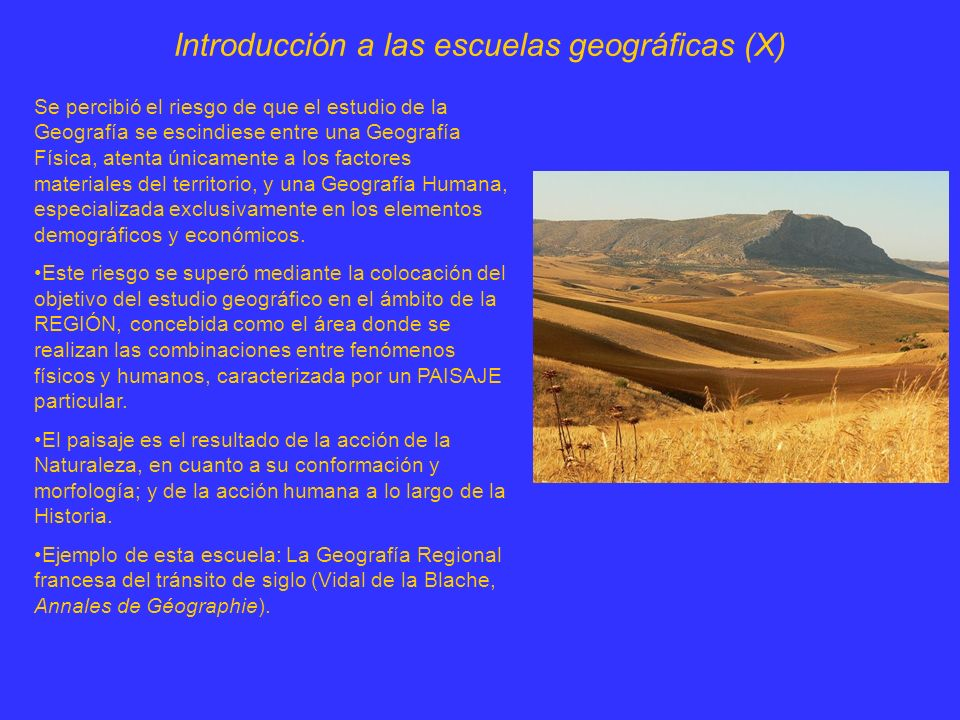 Introducción a las escuelas geográficas (X)