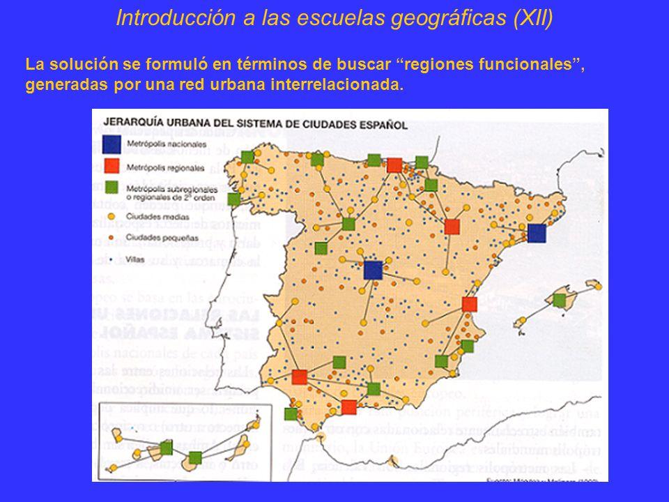 Introducción a las escuelas geográficas (XII)