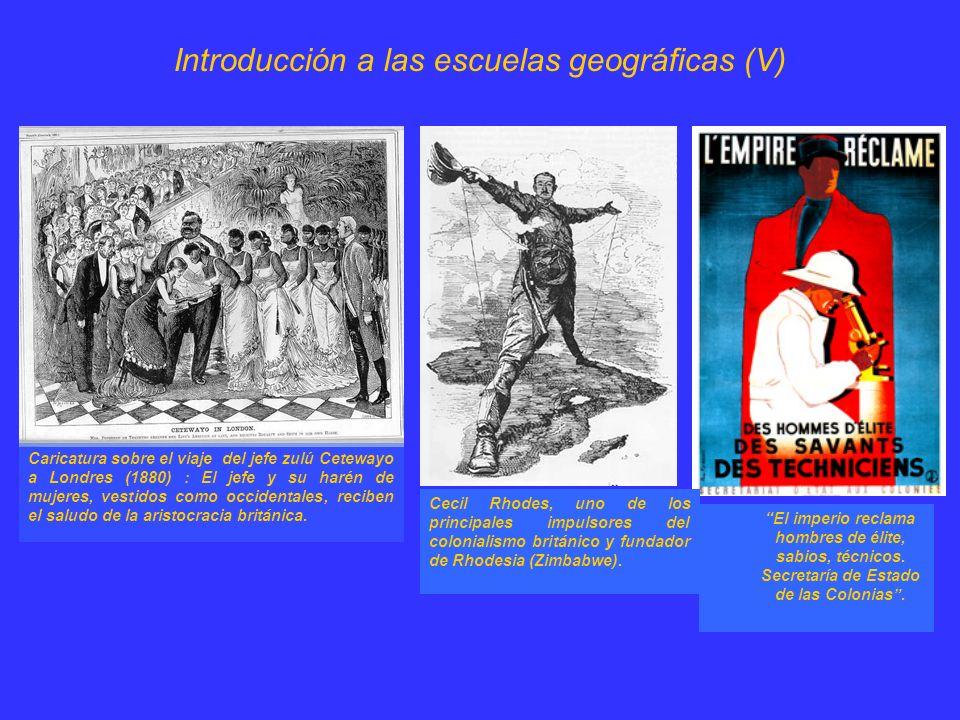 Introducción a las escuelas geográficas (V)