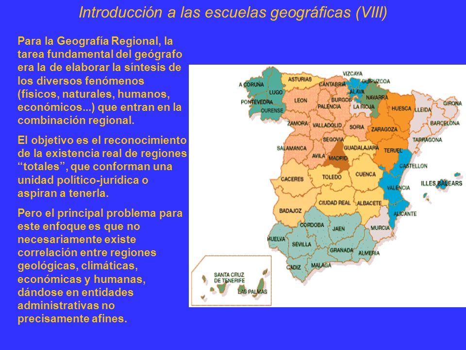 Introducción a las escuelas geográficas (VIII)