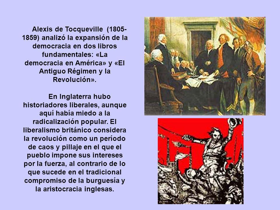 Alexis de Tocqueville (1805-1859) analizó la expansión de la democracia en dos libros fundamentales: «La democracia en América» y «El Antiguo Régimen y la Revolución».