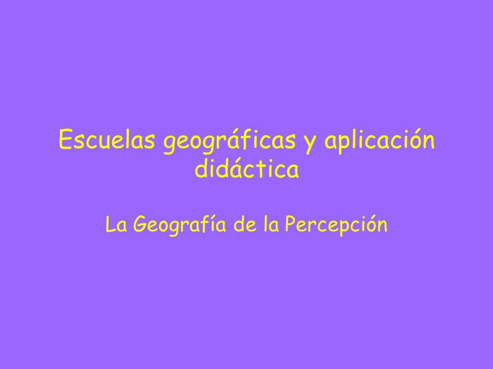 Escuelas geográficas y aplicación didáctica