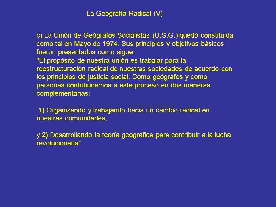 La Geografía Radical (V)
