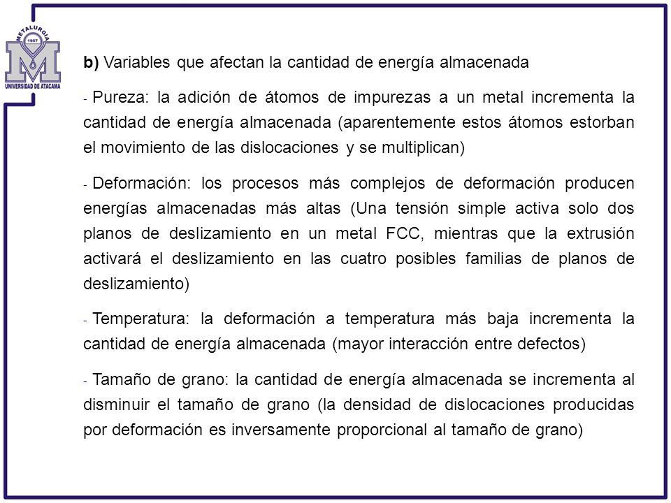 b) Variables que afectan la cantidad de energía almacenada