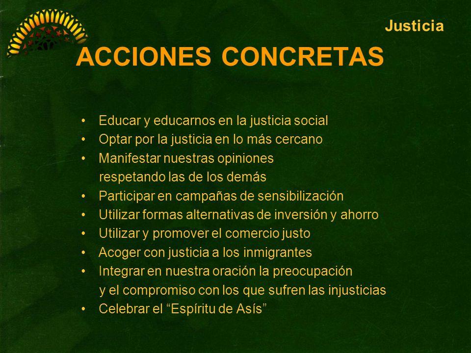 ACCIONES CONCRETAS Justicia Educar y educarnos en la justicia social