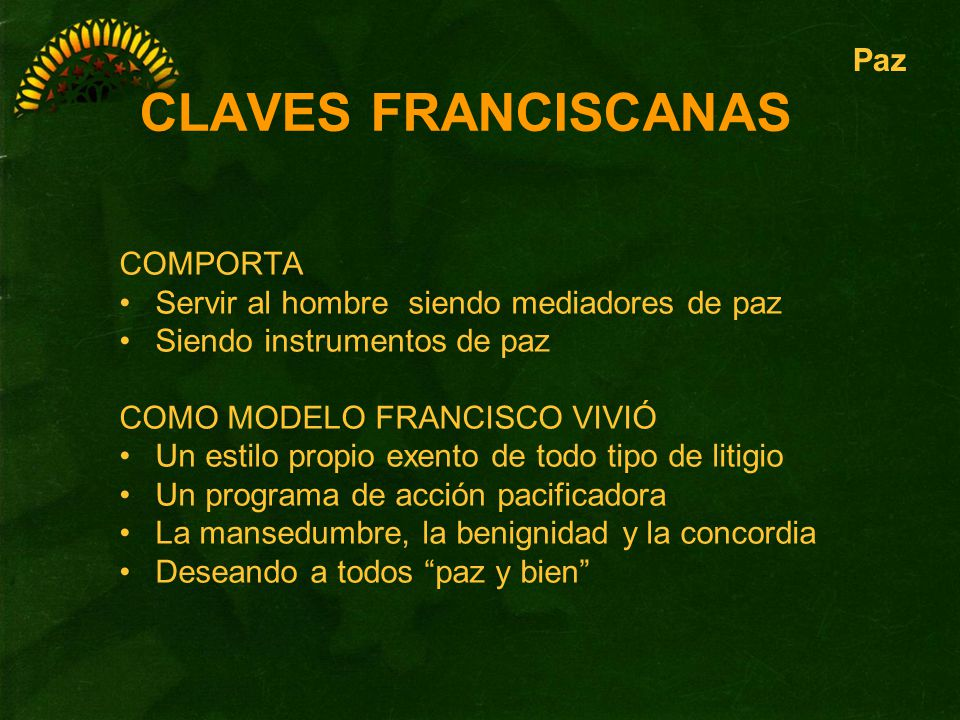 CLAVES FRANCISCANAS Paz COMPORTA