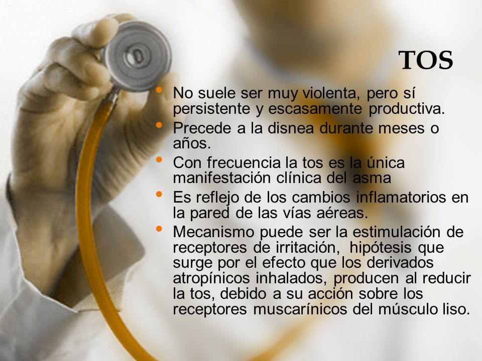TOSNo suele ser muy violenta, pero sí persistente y escasamente productiva. Precede a la disnea durante meses o años.