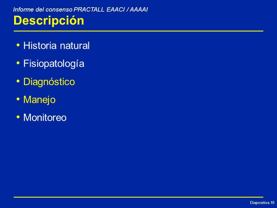 Descripción Historia natural Fisiopatología Diagnóstico Manejo