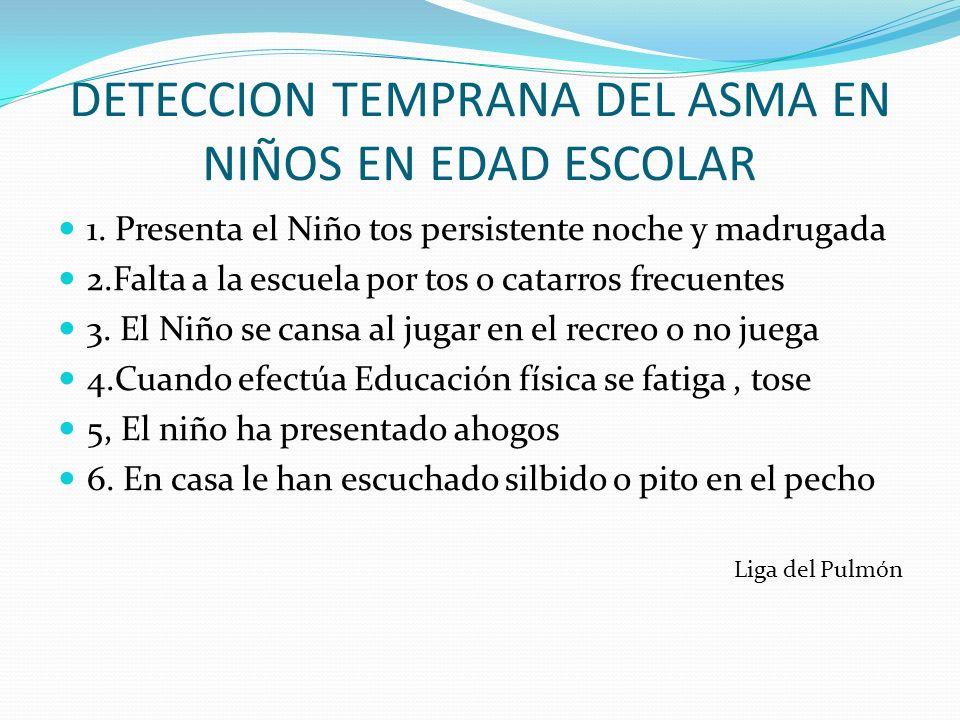 DETECCION TEMPRANA DEL ASMA EN NIÑOS EN EDAD ESCOLAR