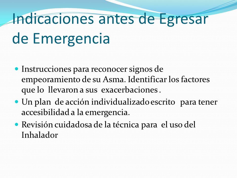 Indicaciones antes de Egresar de Emergencia