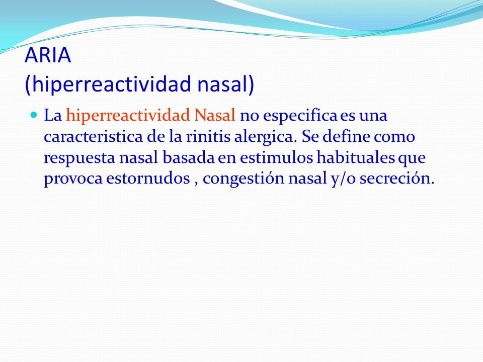 ARIA (hiperreactividad nasal)