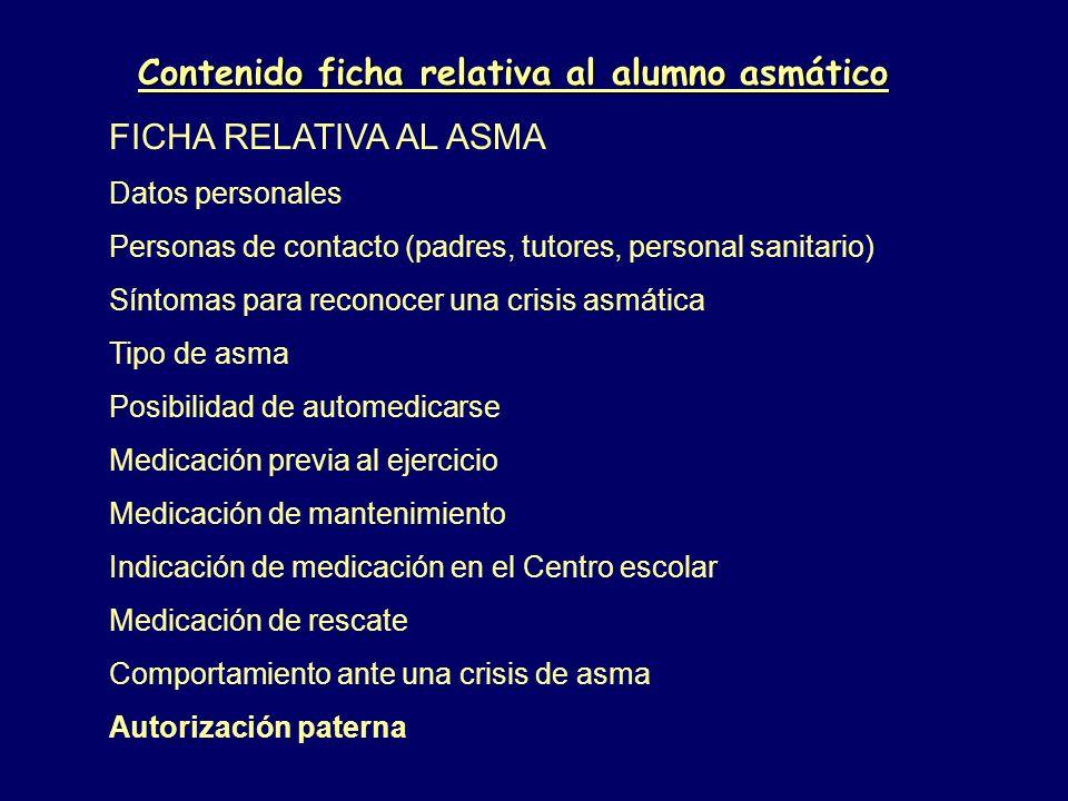 Contenido ficha relativa al alumno asmático FICHA RELATIVA AL ASMA