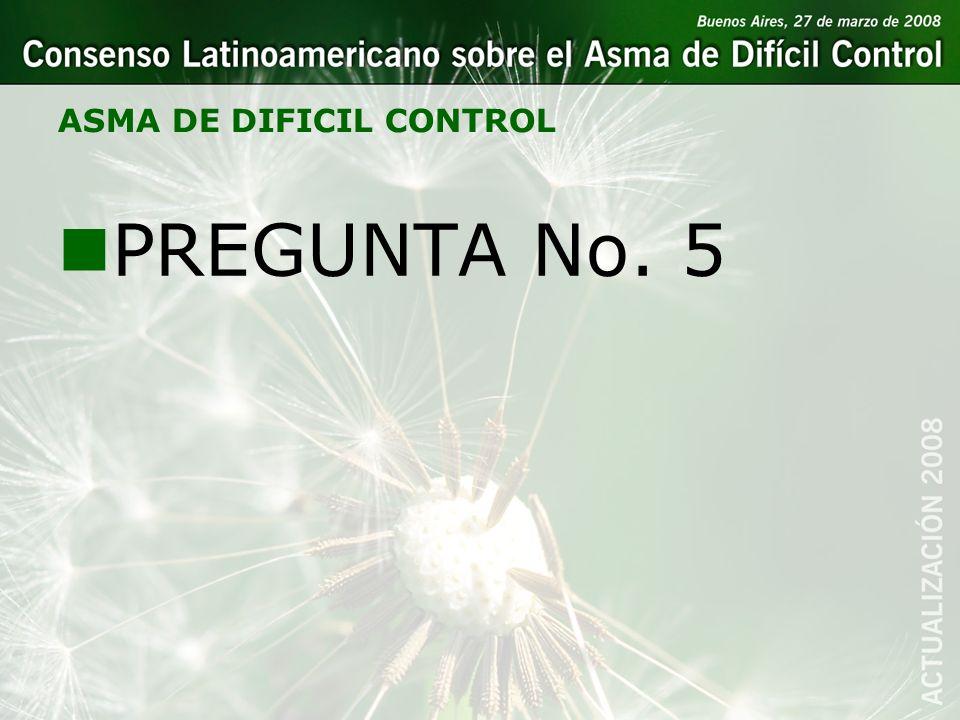 ASMA DE DIFICIL CONTROL