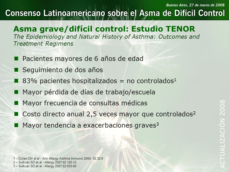 Asma grave/difícil control: Estudio TENOR The Epidemiology and Natural History of Asthma: Outcomes and Treatment Regimens