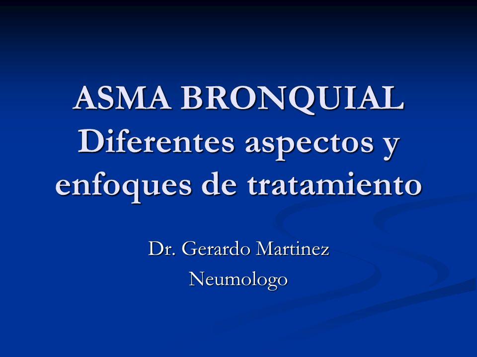 ASMA BRONQUIAL Diferentes aspectos y enfoques de tratamiento