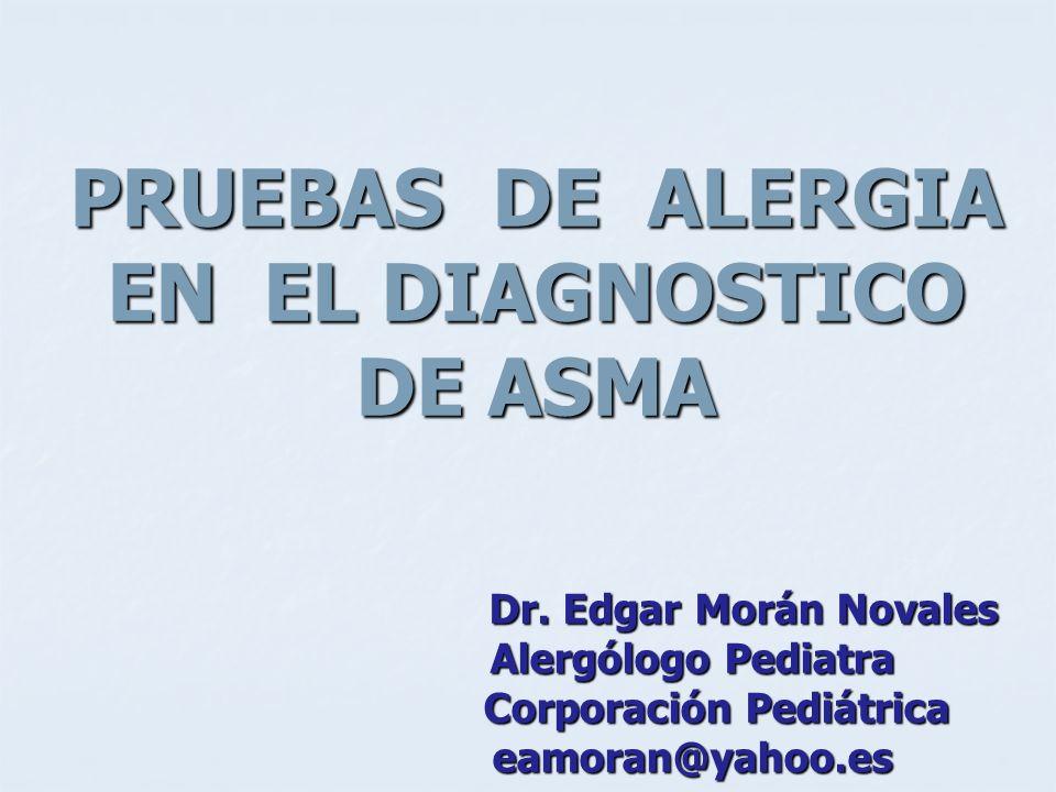 PRUEBAS DE ALERGIA EN EL DIAGNOSTICO DE ASMA