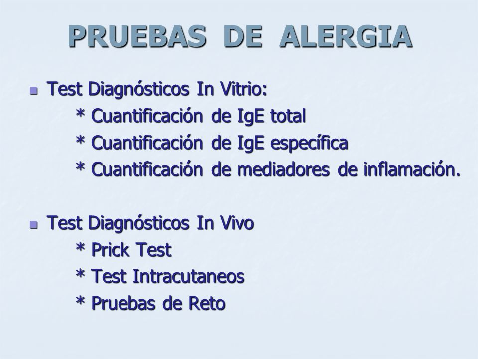 PRUEBAS DE ALERGIA Test Diagnósticos In Vitrio: