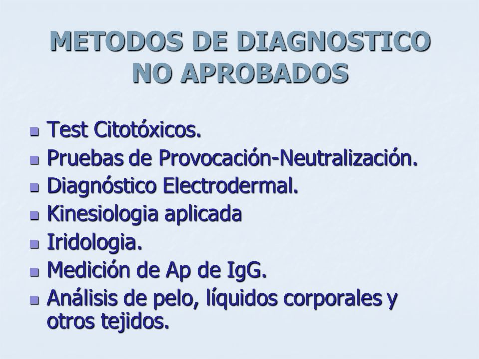 METODOS DE DIAGNOSTICO NO APROBADOS