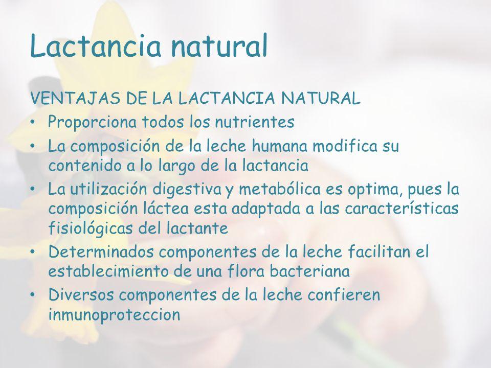 Lactancia natural VENTAJAS DE LA LACTANCIA NATURAL