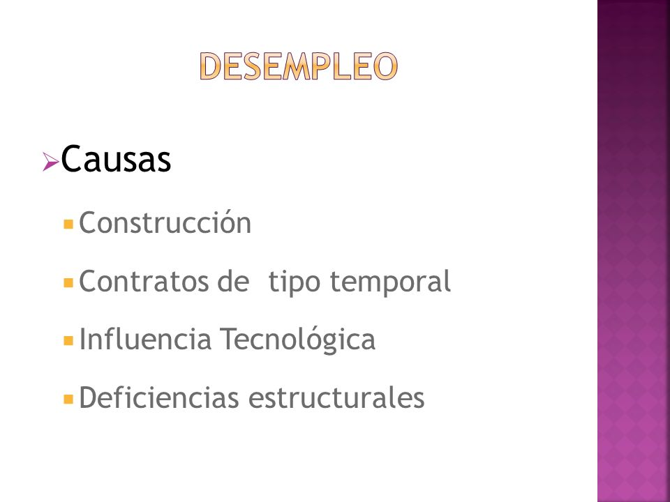 DESEMPLEO Causas Construcción Contratos de tipo temporal