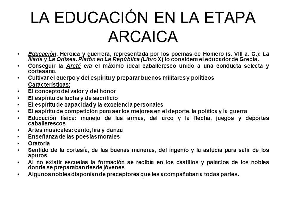 LA EDUCACIÓN EN LA ETAPA ARCAICA