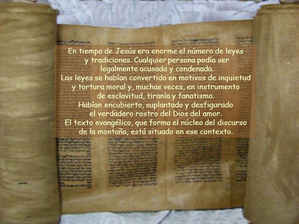 En tiempo de Jesús era enorme el número de leyes y tradiciones