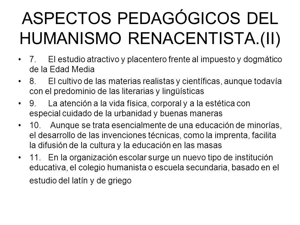 ASPECTOS PEDAGÓGICOS DEL HUMANISMO RENACENTISTA.(II)