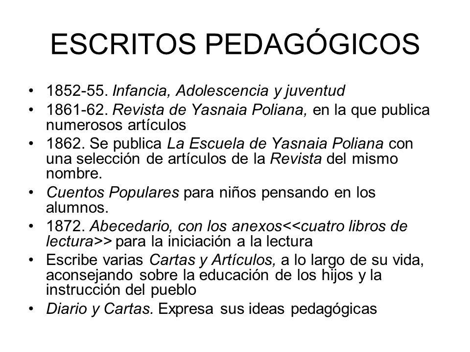 ESCRITOS PEDAGÓGICOS 1852-55. Infancia, Adolescencia y juventud