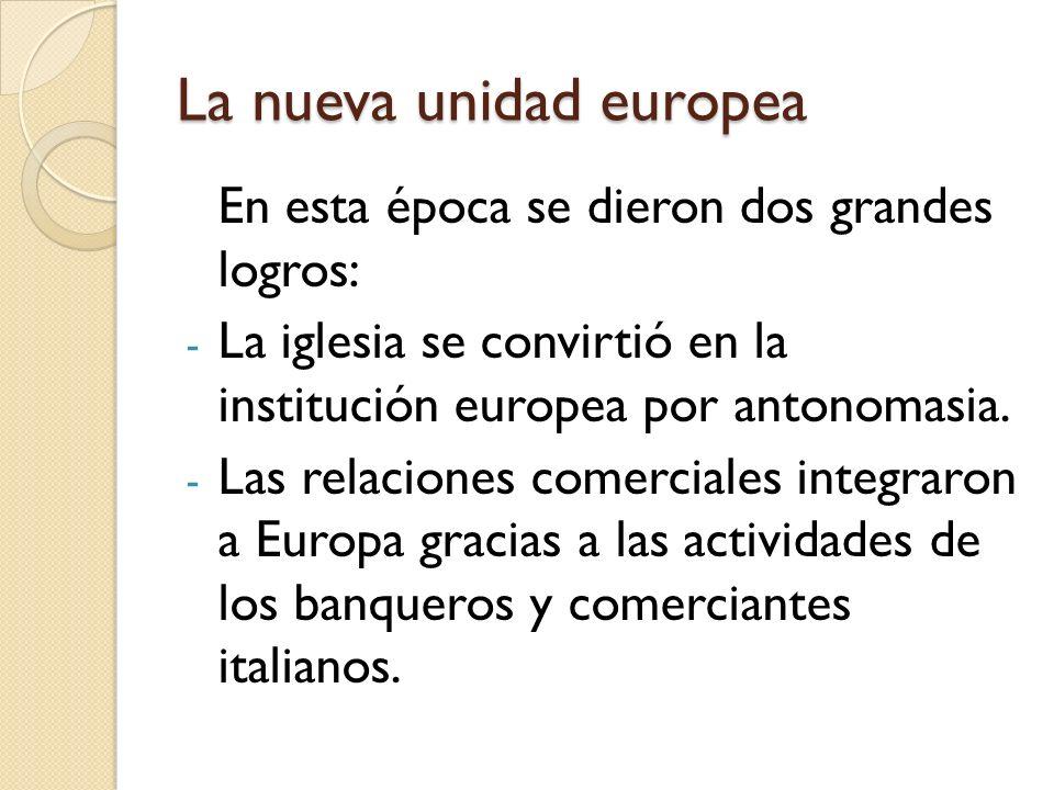 La nueva unidad europea