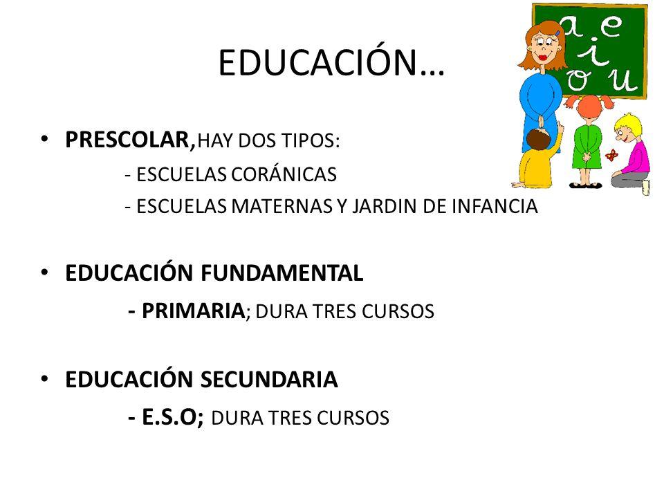 EDUCACIÓN… PRESCOLAR,HAY DOS TIPOS: EDUCACIÓN FUNDAMENTAL