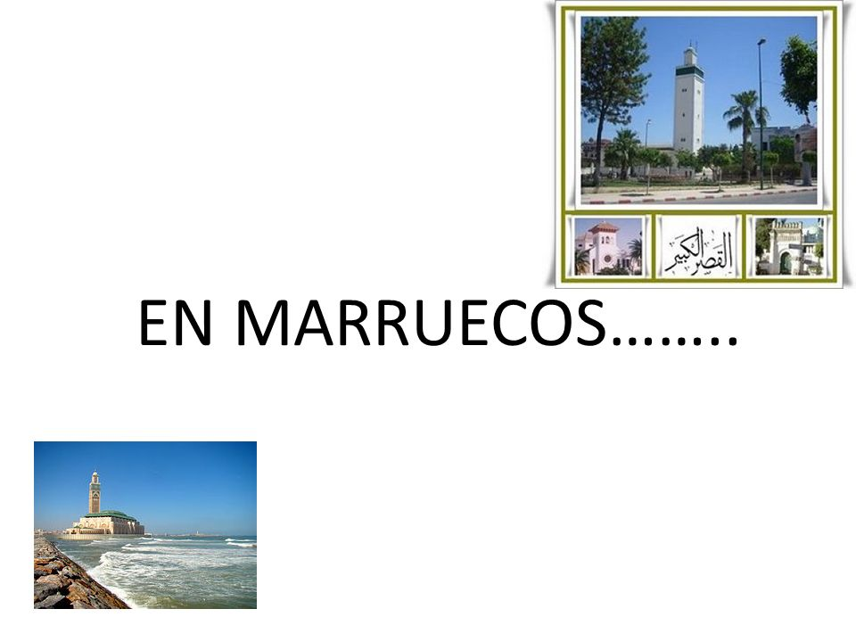 EN MARRUECOS……..