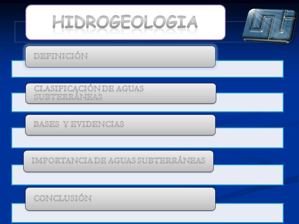 HIDROGEOLOGIA Definición Clasificación de Aguas Subterráneas