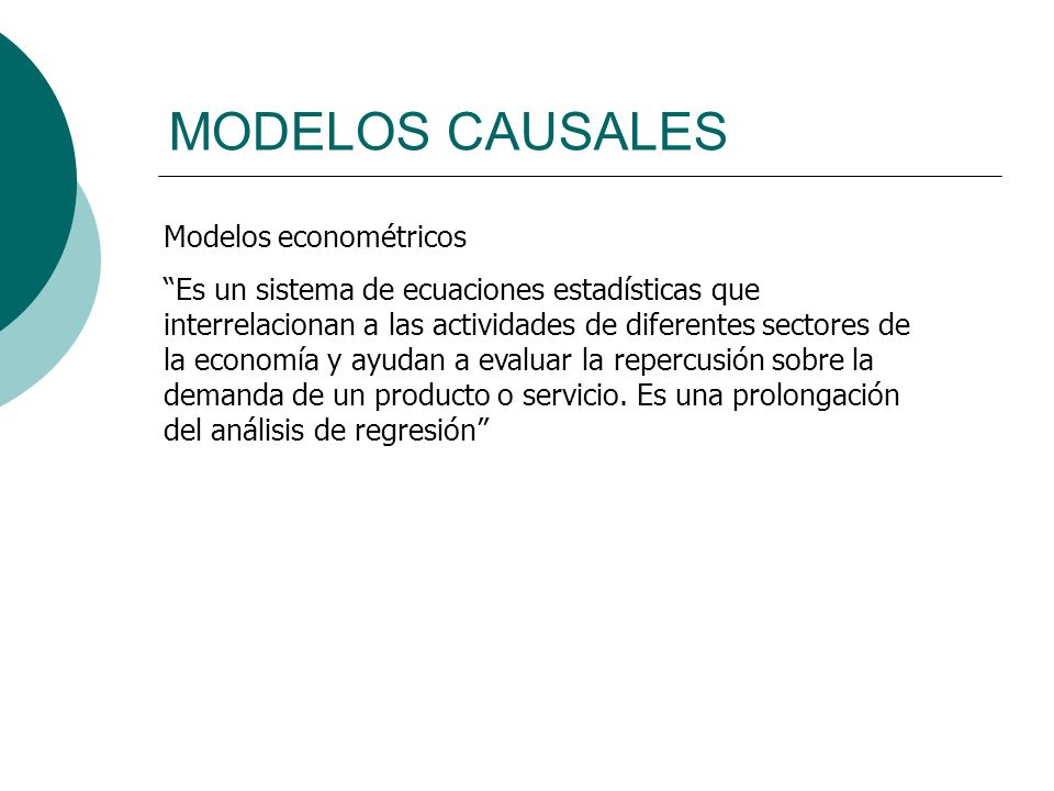 MODELOS CAUSALES Modelos econométricos