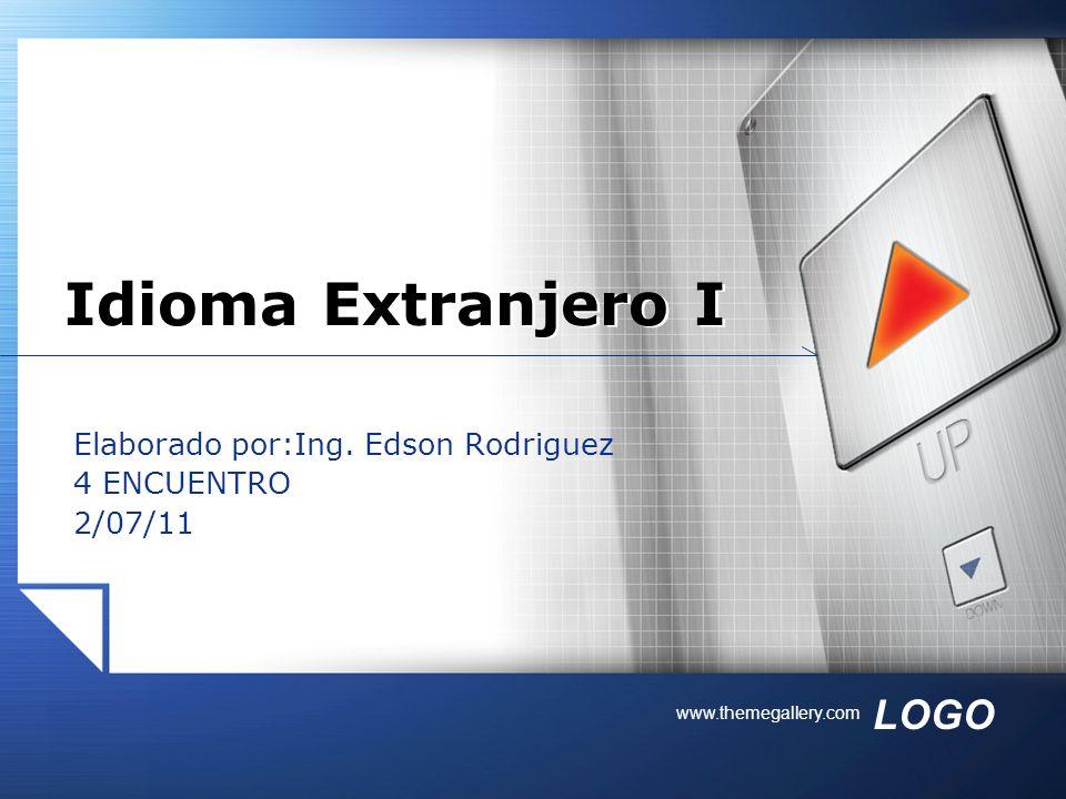Elaborado por:Ing. Edson Rodriguez 4 ENCUENTRO 2/07/11