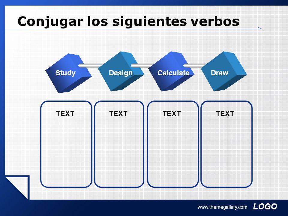 Conjugar los siguientes verbos