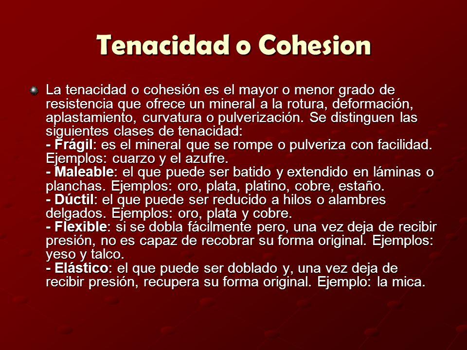Tenacidad o Cohesion