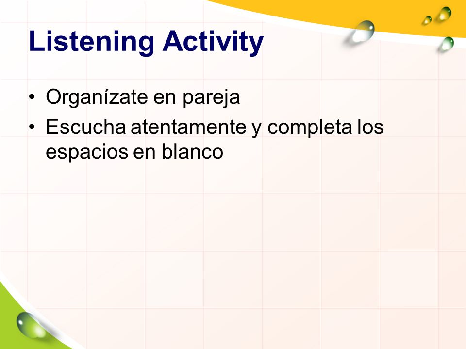 Listening Activity Organízate en pareja